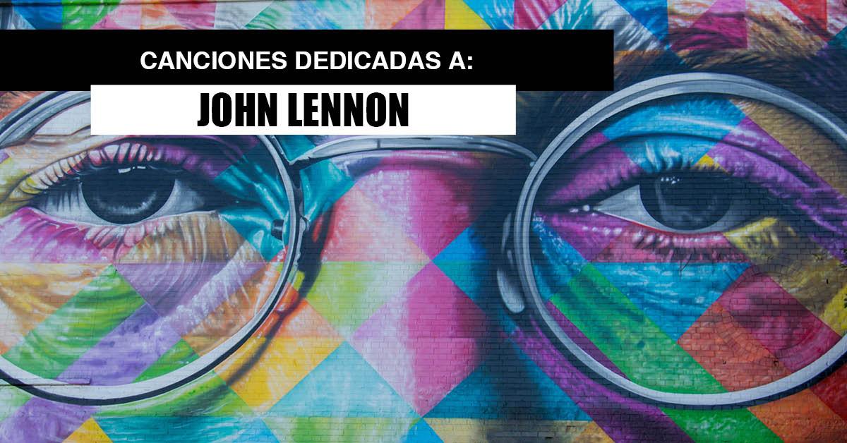 canciones dedicadas a john Lennon
